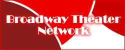 Broadway Theater Net - Broadway Tickets, Shows, Plays, Musicals, Theater, Drama, Comedies and Discounts